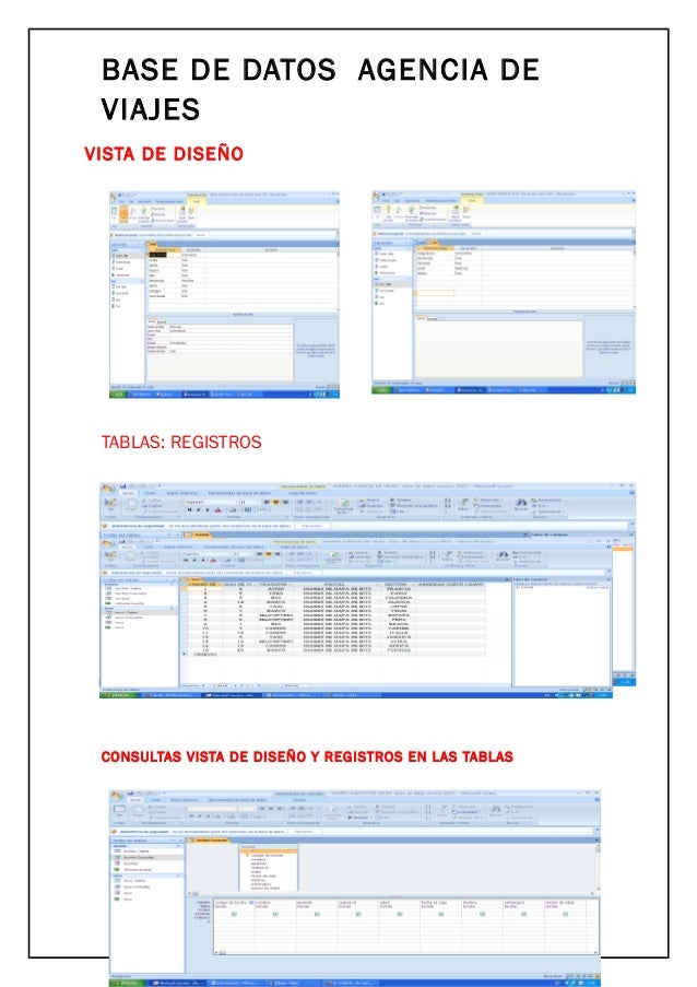 BASE DE DATOS AGENCIA DE VIAJES VISTA DE DISEÑO TABLAS: REGISTROS CONSULTAS VISTA DE DISEÑO Y REGISTROS EN LAS TABLAS