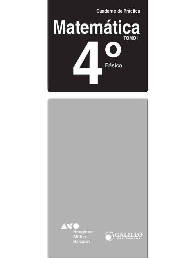 Matemática Cuaderno de Práctica Básico 4º TOMO I