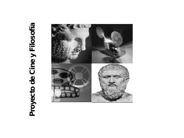 Proyecto de Cine y Filosofía