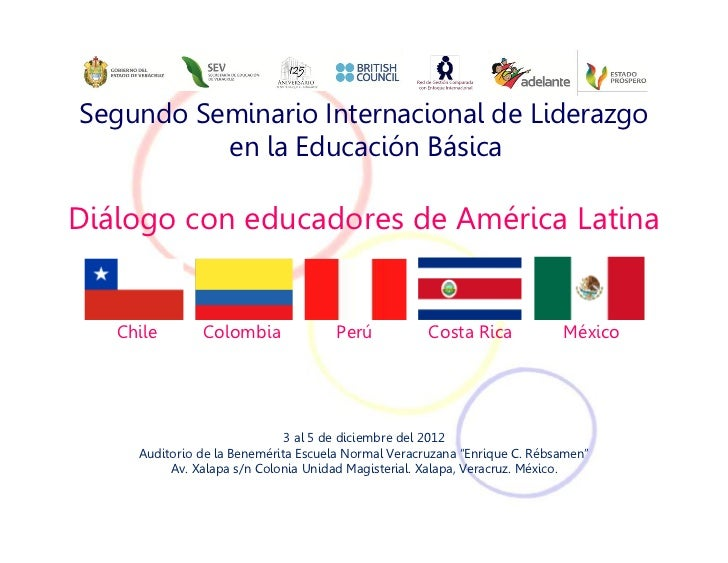 Segundo Seminario Internacional de Liderazgo          en la Educación BásicaDiálogo con educadores de América Latina   Chi...