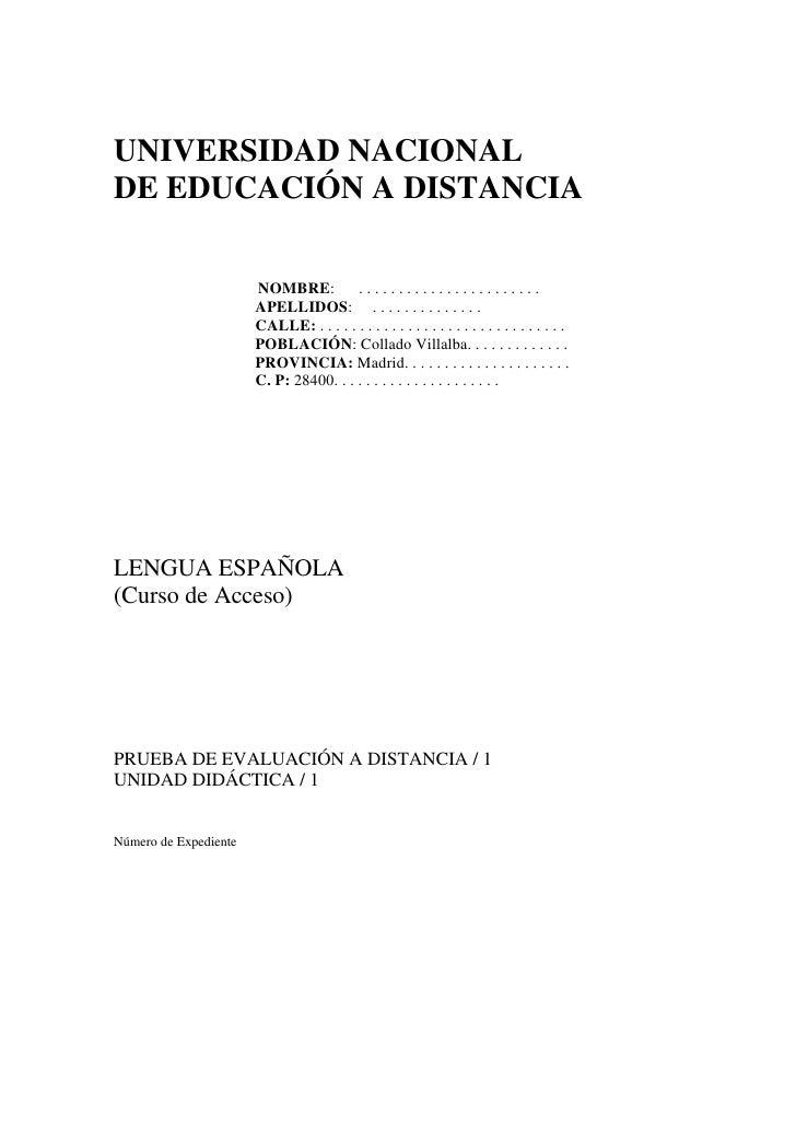 UNIVERSIDAD NACIONAL <br />DE EDUCACIÓN A DISTANCIA <br />                                    NOMBRE:      . . . . . . . ....