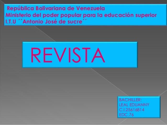 República Bolivariana de Venezuela Ministerio del poder popular para la educación superior I.T.U ´´Antonio José de sucre´´...