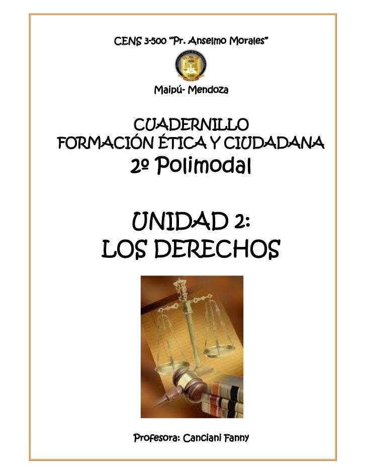 """CENS 3-500 """"Pr. Anselmo Morales""""             Maipú- Mendoza       CUADERNILLOFORMACIÓN ÉTICA Y CIUDADANA        2º Polimod..."""
