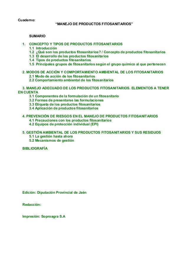 """Cuaderno:                      """"MANEJO DE PRODUCTOS FITOSANITARIOS""""       SUMARIO  1.   CONCEPTO Y TIPOS DE PRODUCTOS FITO..."""