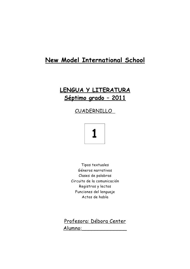 New Model International School    LENGUA Y LITERATURA     Séptimo grado – 2011         CUADERNILLO                  1     ...