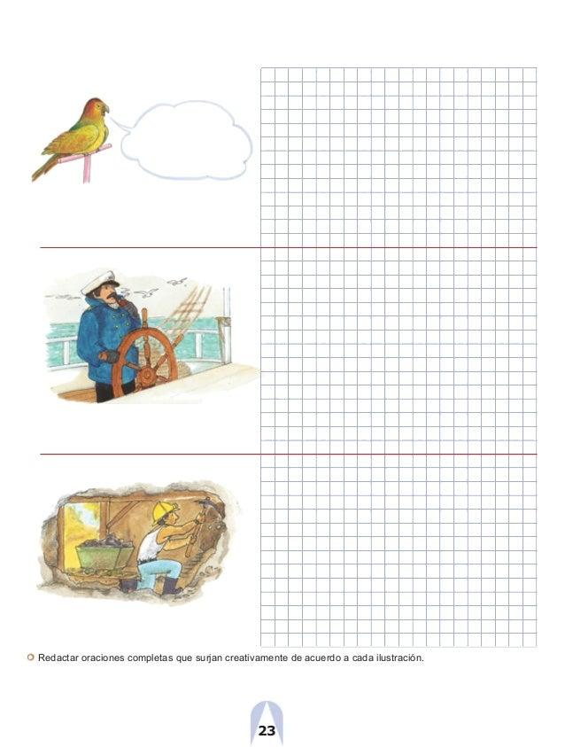 Redactar oraciones completas que surjan creativamente de acuerdo a cada ilustración. 23