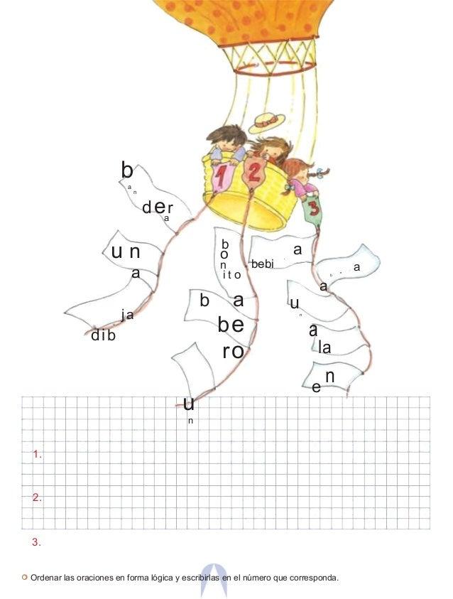 ba n dera u n a jau dib b o n i t o b a be ro u n ad bebi aj e b a un a la e n 1. 2. 3. Ordenar las oraciones en forma lóg...
