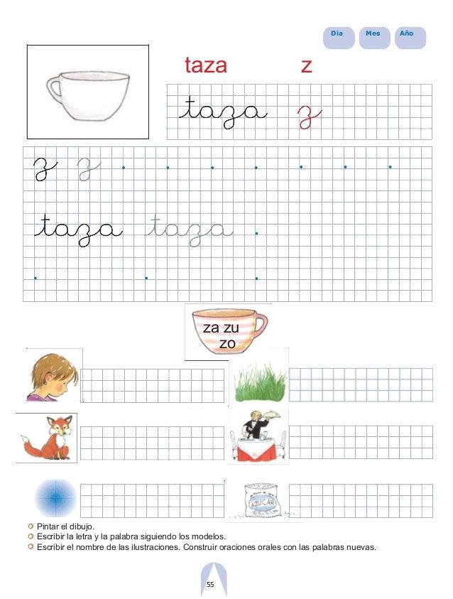 Día Mes Año taza z za zu zo Pintar el dibujo. Escribir la letra y la palabra siguiendo los modelos. Escribir el nombre de ...
