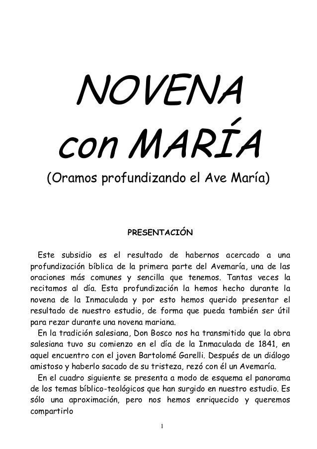 1NOVENAcon MARÍA(Oramos profundizando el Ave María)PRESENTACIÓNEste subsidio es el resultado de habernos acercado a unapro...