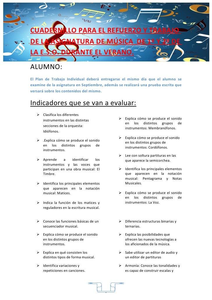 CUADERNILLO PARA EL REFUERZO Y TRABAJODE LA ASIGNATURA DE MÚSICA DE 1º Y 2º DELA E.S.O. DURANTE EL VERANO.ALUMNO:El Plan d...