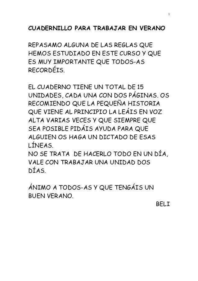 CUADERNILLO PARA TRABAJAR EN VERANO REPASAMO ALGUNA DE LAS REGLAS QUE HEMOS ESTUDIADO EN ESTE CURSO Y QUE ES MUY IMPORTANT...
