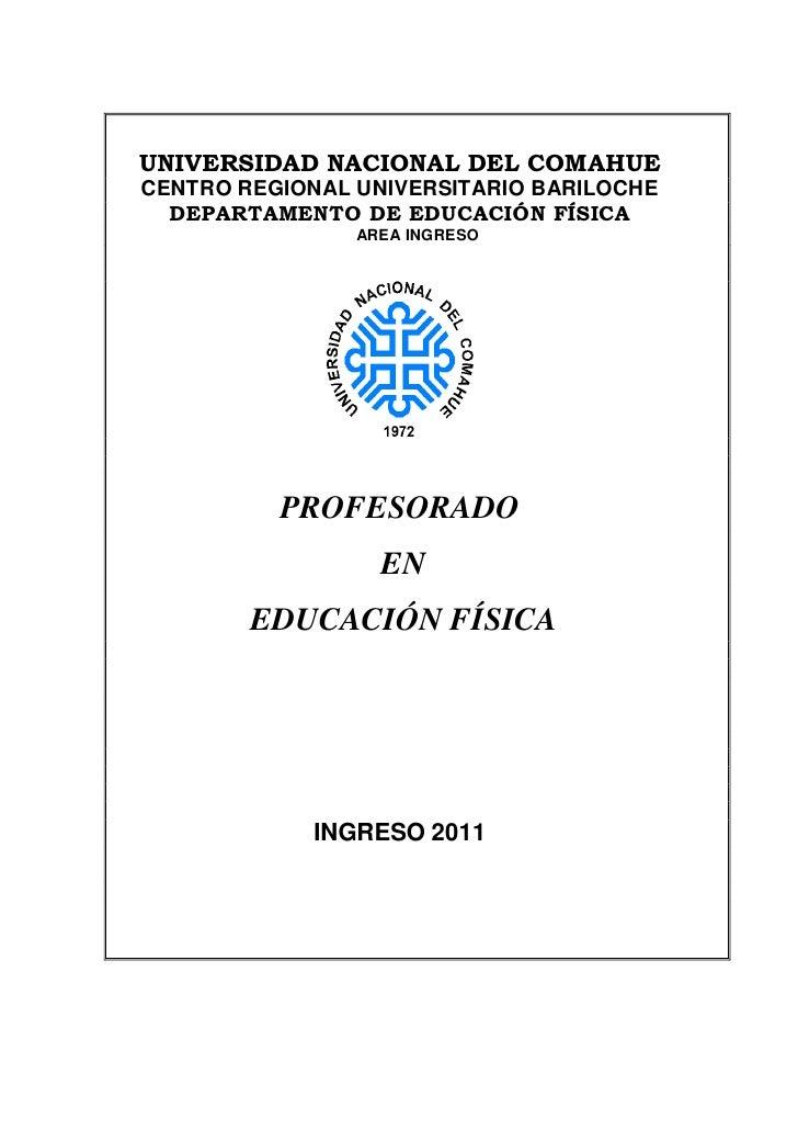 UNIVERSIDAD NACIONAL DEL COMAHUECENTRO REGIONAL UNIVERSITARIO BARILOCHE  DEPARTAMENTO DE EDUCACIÓN FÍSICA                A...