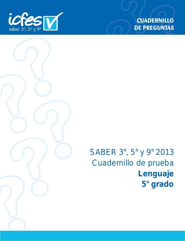 SABER 3°, 5° y 9° 2013 Cuadernillo de prueba Lenguaje 5° grado