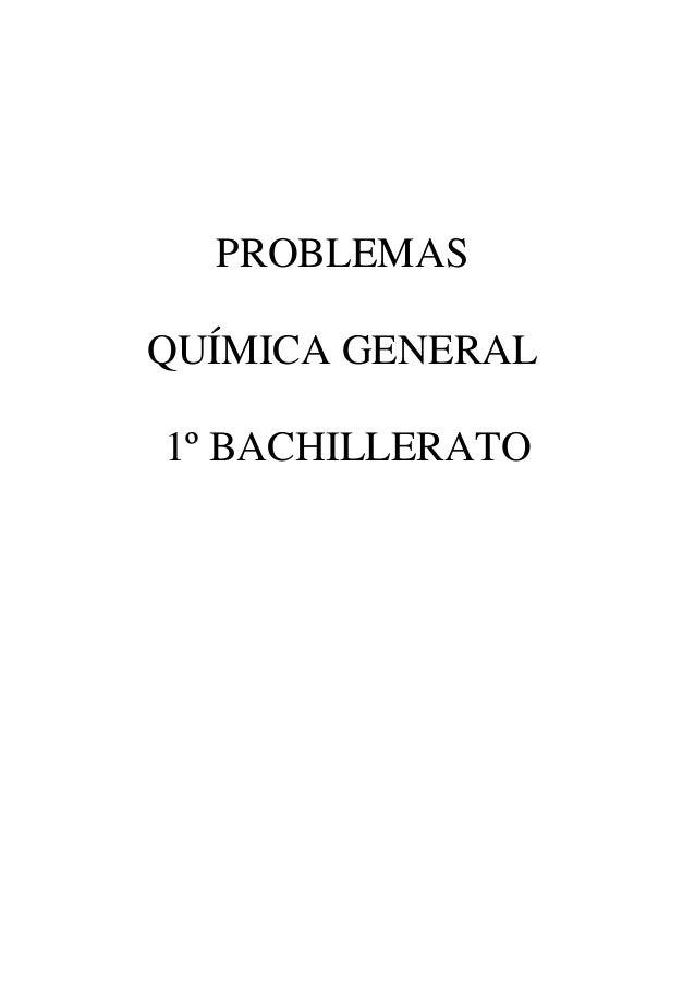 PROBLEMASQUÍMICA GENERAL1º BACHILLERATO