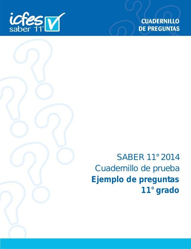 SABER 11° 2014 Cuadernillo de prueba Ejemplo de preguntas 11° grado