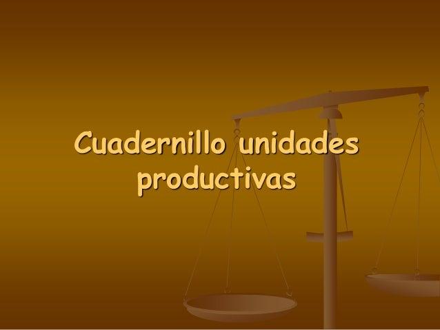 Cuadernillo unidades productivas