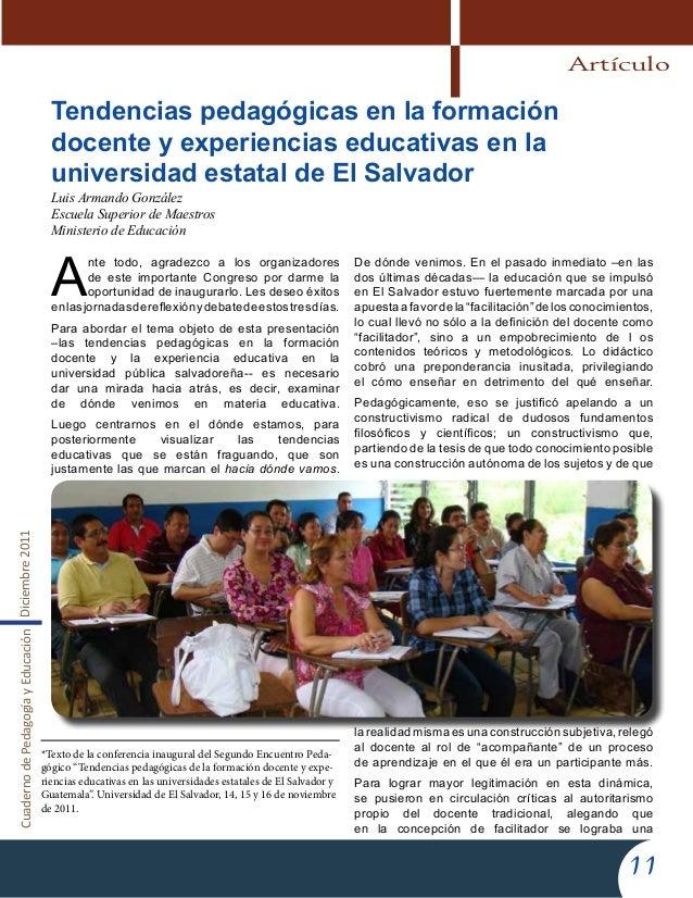 CuadernodePedagogíayEducaciónDiciembre201111Tendencias pedagógicas en la formacióndocente y experiencias educativas en lau...