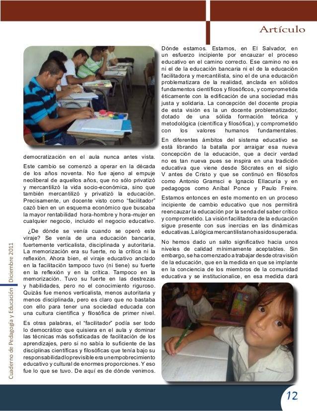 CuadernodePedagogíayEducaciónDiciembre201112democratización en el aula nunca antes vista.Este cambio se comenzó a operar e...