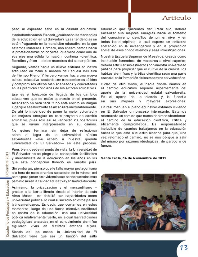 CuadernodePedagogíayEducaciónDiciembre201113paso al esperado salto en la calidad educativa.Haciadóndevamos.Esdecir,¿cuáles...