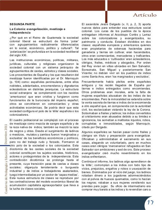 CuadernodePedagogíayEducaciónDiciembre201117SEGUNDA PARTELa Colonia: evangelización, mestizaje eindependencia¿Por qué en e...