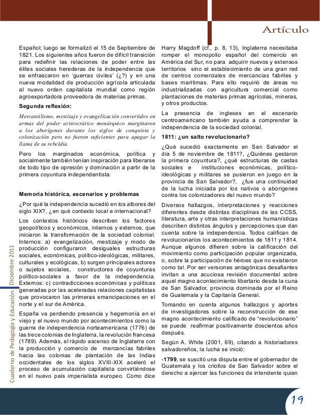 CuadernodePedagogíayEducaciónDiciembre201119Español; luego se formalizó el 15 de Septiembre de1821. Los siguientes años fu...