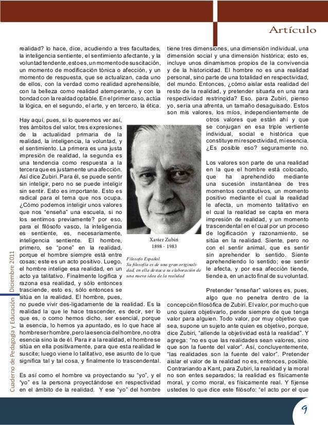 CuadernodePedagogíayEducaciónDiciembre20119realidad? lo hace, dice, acudiendo a tres facultades,la inteligencia sentiente,...