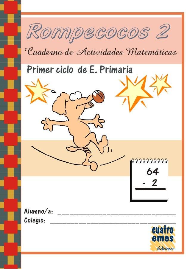Cuaderno de-actividades-de-matematicas-primer-ciclo-rompecocos2