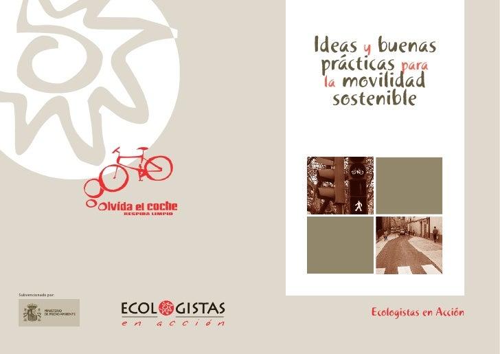 Ideas y buenas                       prácticas para                       la movilidad                         sostenible ...