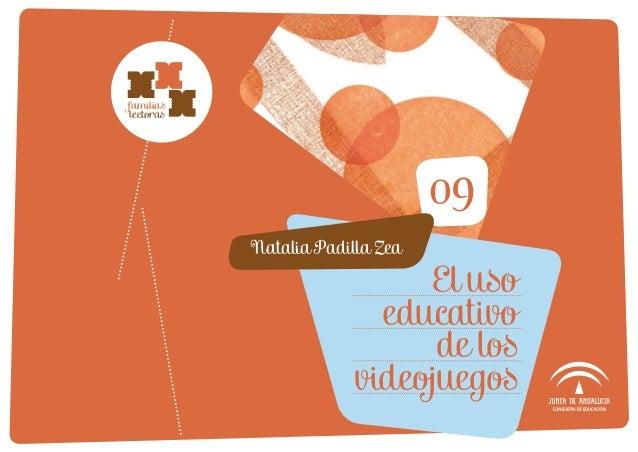 09 Natalia Padilla Zea familias lectoras El uso educativo de los videojuegos
