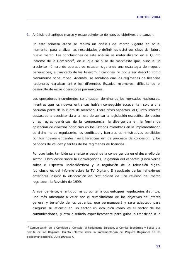 GRETEL 2004: El Nuevo marco Europeo de las Comunicaciones Electrónica…