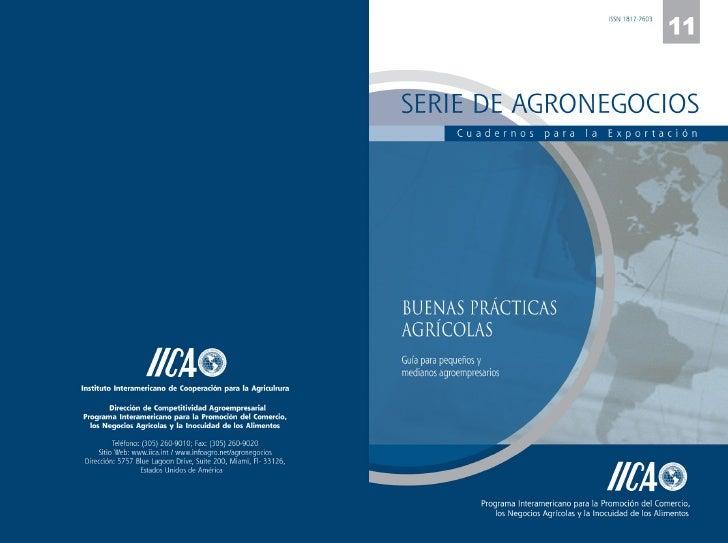 SERIE DE AGRONEGOCIOS     Cuadernos para la Exportación     Buenas Prácticas Agrícolas Guía para pequeños y medianos agroe...