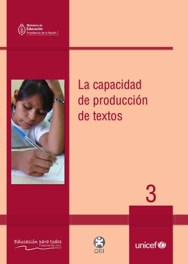 La capacidadde producciónde textos3Lacapacidaddeproduccióndetextos3Material de distribución gratuitaTapa 3:1 08/06/2010 03...