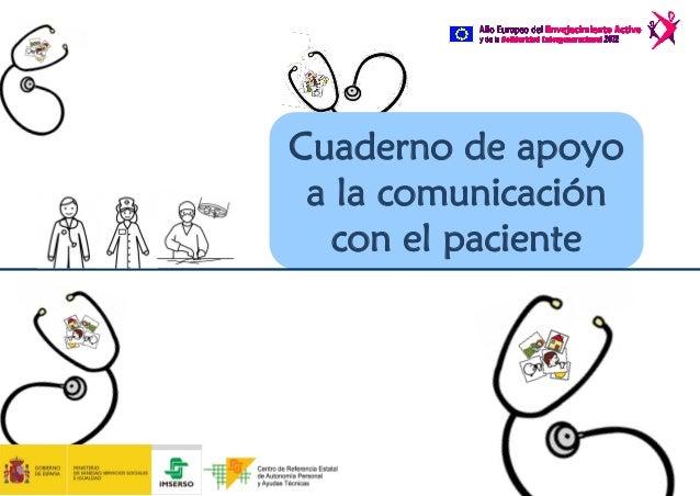 Cuaderno de apoyo a la comunicación  con el paciente