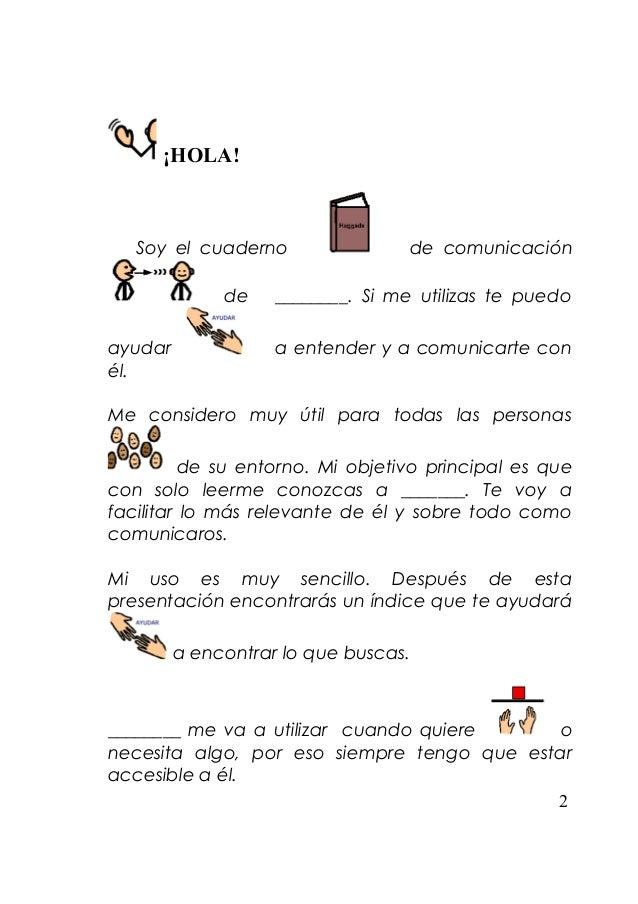 ¡HOLA!   Soy el cuaderno                 de comunicación              de    ________. Si me utilizas te puedoayudar       ...