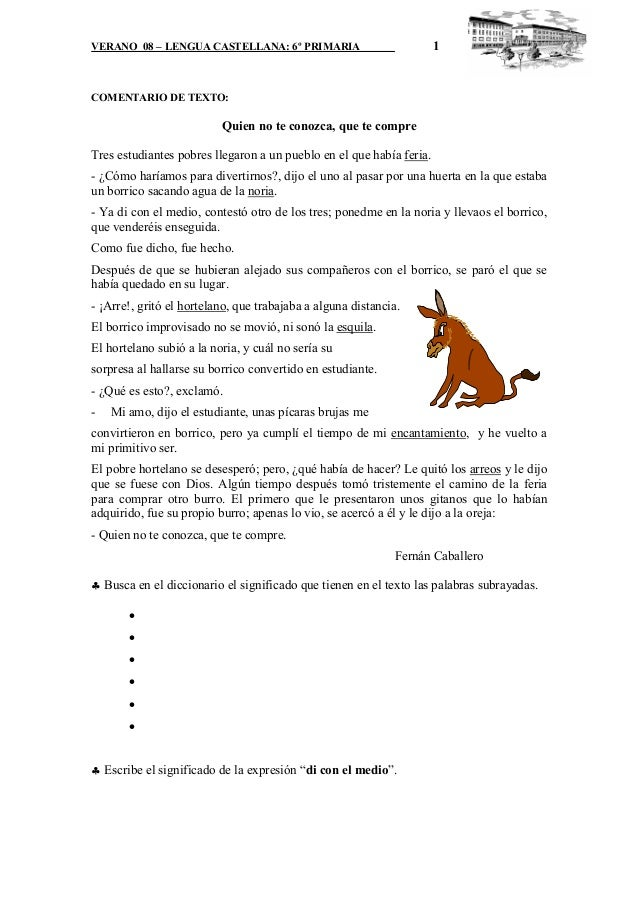 VERANO 08 – LENGUA CASTELLANA: 6º PRIMARIA                            1COMENTARIO DE TEXTO:                          Quien...