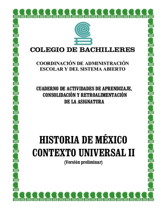COLEGIO DE BACHILLERES COORDINACIÓN DE ADMINISTRACIÓN  ESCOLAR Y DEL SISTEMA ABIERTO CUADERNO DE ACTIVIDADES DE APRENDIZAJ...