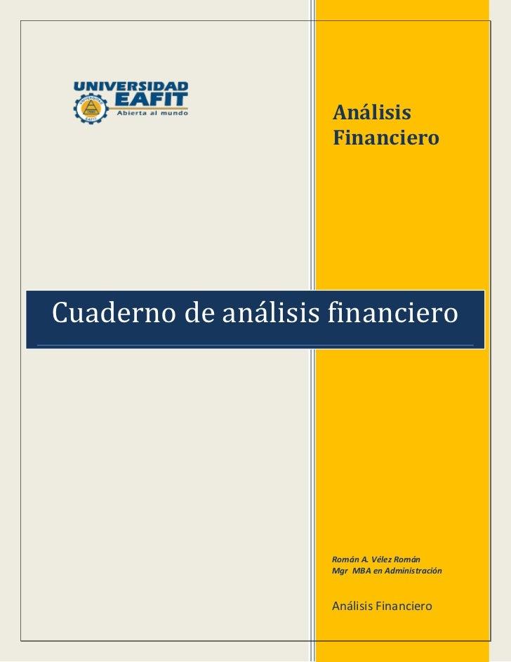 Análisis                     FinancieroCuaderno de análisis financiero                     Román A. Vélez Román           ...