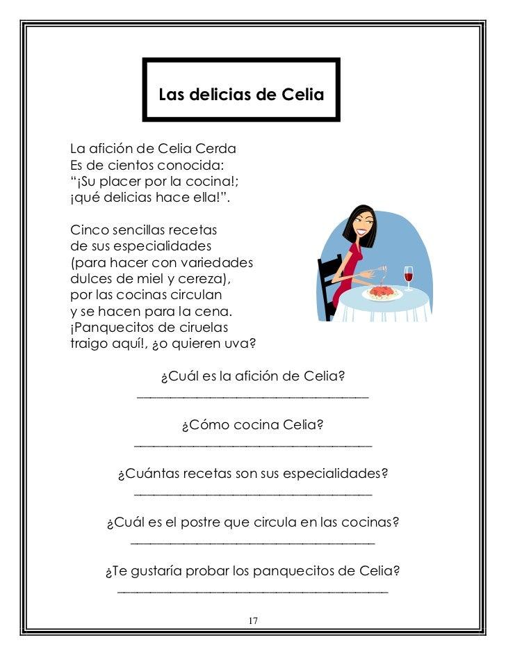 """Las delicias de CeliaLa afición de Celia CerdaEs de cientos conocida:""""¡Su placer por la cocina!;¡qué delicias hace ella!""""...."""