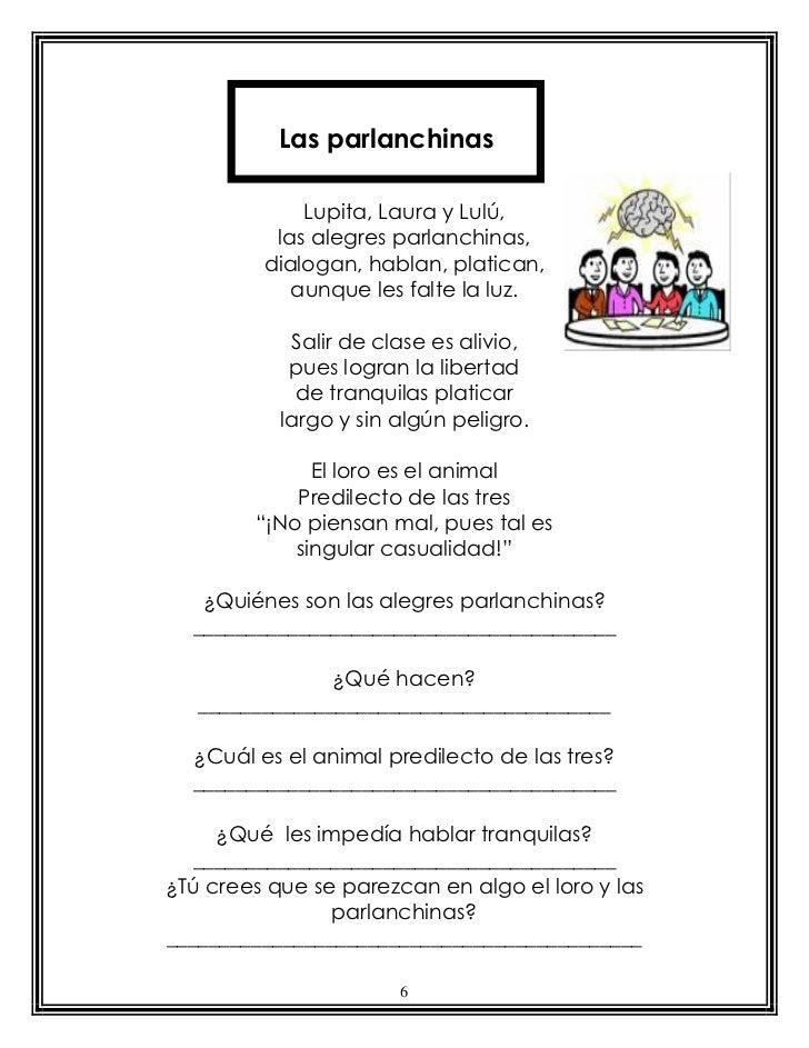 Las parlanchinas             Lupita, Laura y Lulú,          las alegres parlanchinas,         dialogan, hablan, platican, ...