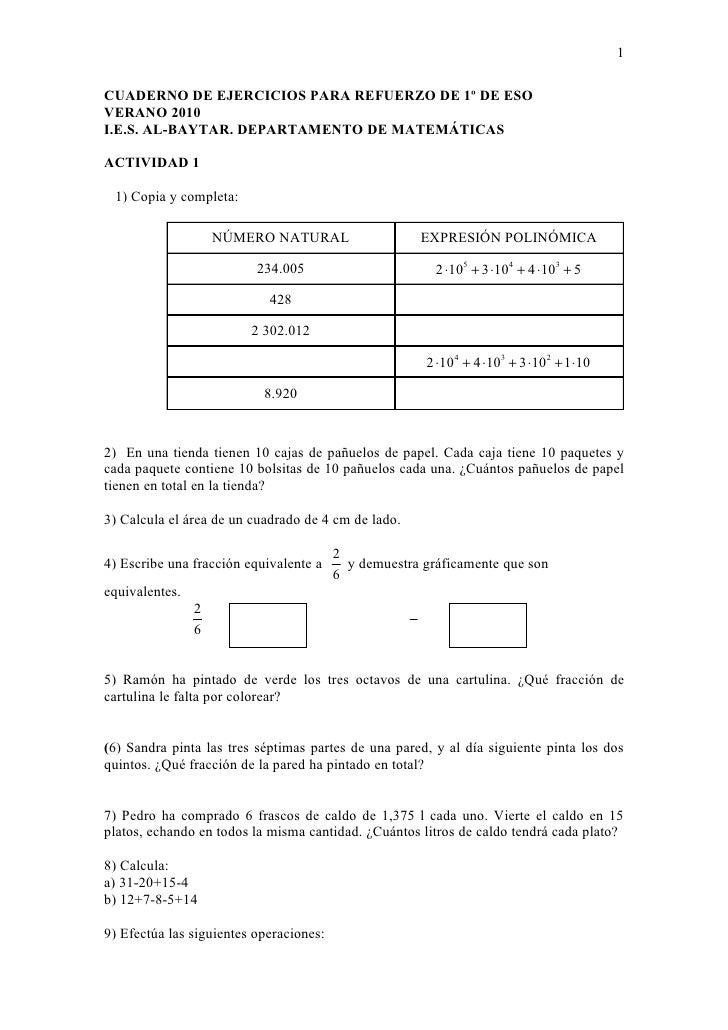 1  CUADERNO DE EJERCICIOS PARA REFUERZO DE 1º DE ESO VERANO 2010 I.E.S. AL-BAYTAR. DEPARTAMENTO DE MATEMÁTICAS  ACTIVIDAD ...