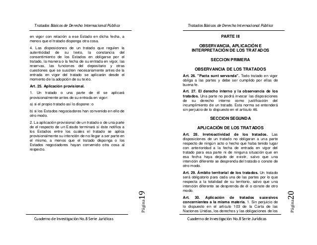 en vigor con relación a ese Estado en dicha fecha, a                              PARTE IIImenos que el tratado disponga o...