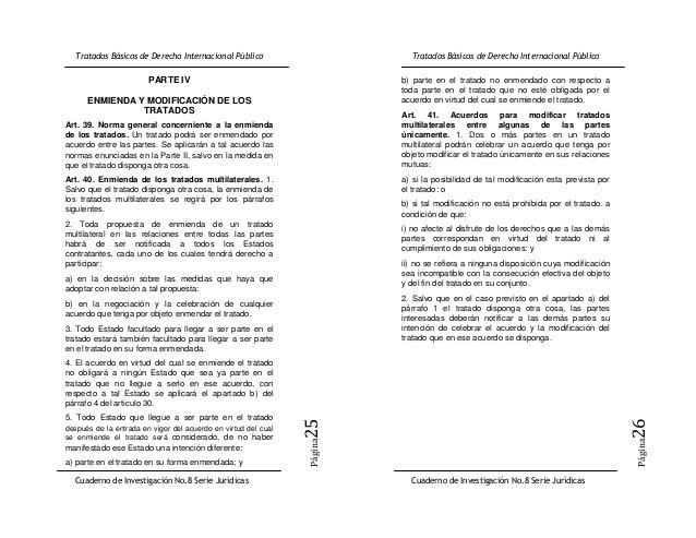 PARTE IV                                b) parte en el tratado no enmendado con respecto a                                ...
