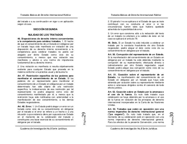 del tratado o a su continuación en vigor o en aplicación   2. El párrafo I no se aplicara si el Estado de que se tratesegú...