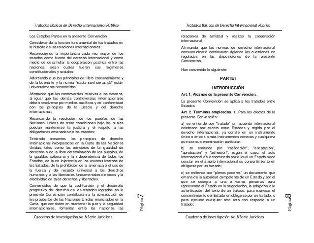 Los Estados Partes en la presente Convención                relaciones de    amistad   y realizar   la   cooperaciónConsid...
