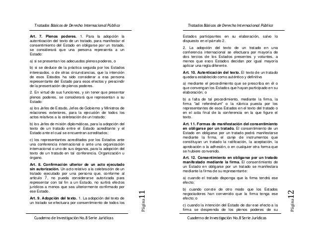 Art. 7. Plenos poderes. 1. Para la adopción la              Estados participantes en su elaboración, salvo loautenticación...
