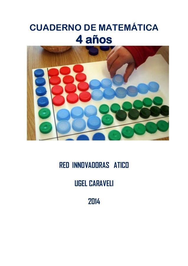 CUADERNO DE MATEMÁTICA 4 años RED INNOVADORAS ATICO UGEL CARAVELI 2014