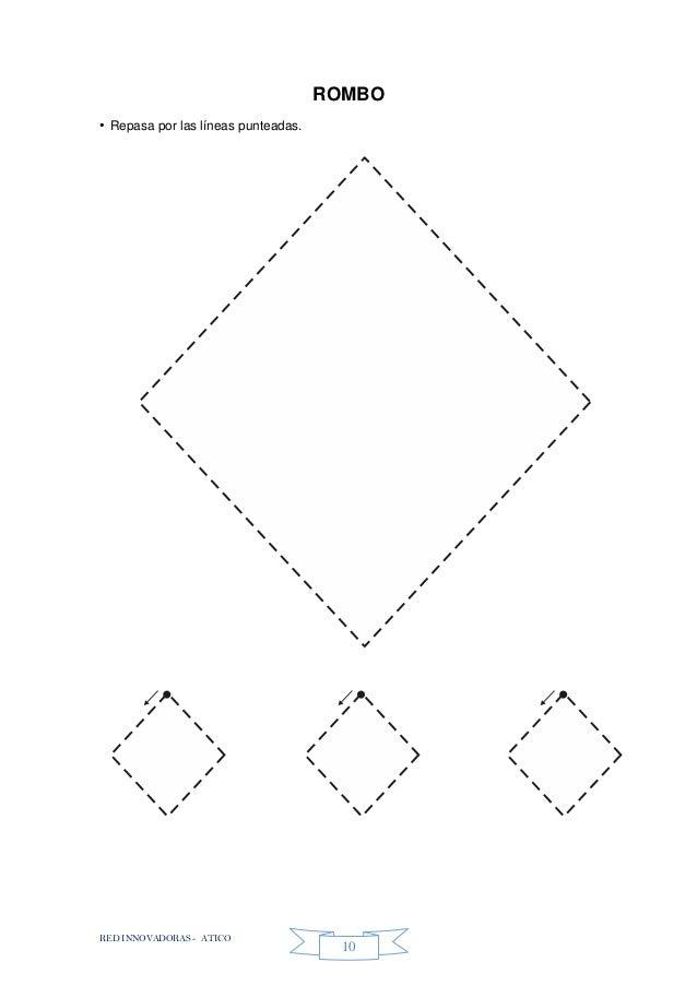 RED INNOVADORAS - ATICO 10 ROMBO • Repasa por las líneas punteadas.