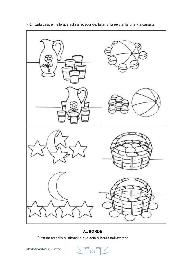 RED INNOVADORAS - ATICO 103 • En cada caso pinta lo que está alrededor de: la jarra, la pelota, la luna y la canasta AL BO...