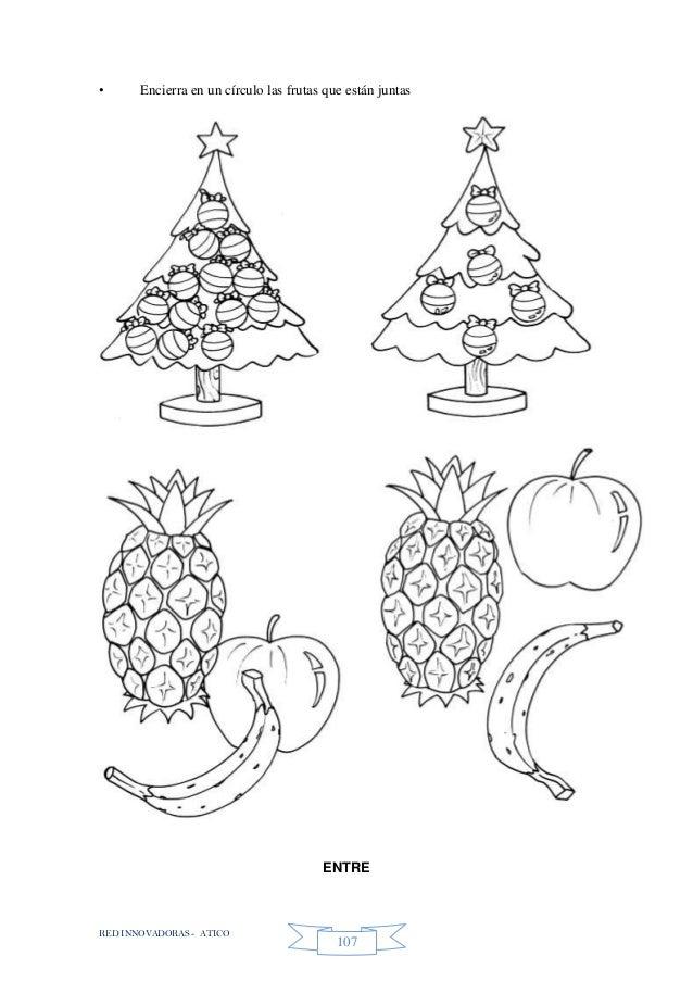 RED INNOVADORAS - ATICO 107 • Encierra en un círculo las frutas que están juntas ENTRE