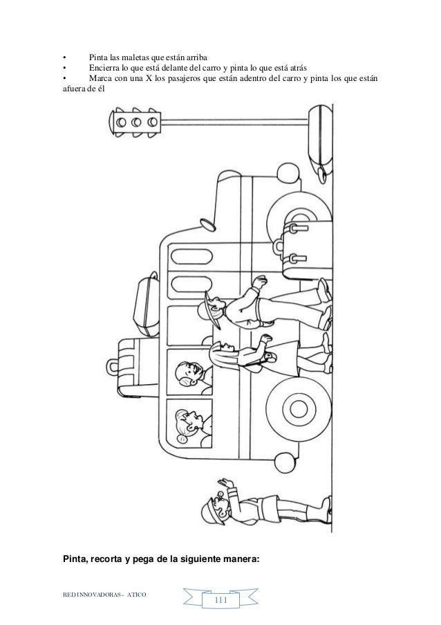 RED INNOVADORAS - ATICO 111 • Pinta las maletas que están arriba • Encierra lo que está delante del carro y pinta lo que e...
